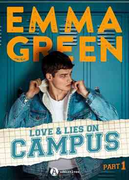 Couverture du livre : Love & Lies On Campus, Part 1