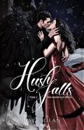 Hush Falls, Tome 2 : Magnifique démon