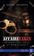 Brigade des vols et homicides, Tome 1 : L'affaire Eakes