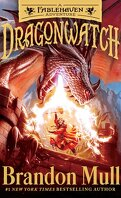 Dragonwatch, Tome 1