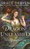 Fallen Empire, Tome 2 : Dragon Unleashed
