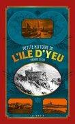 Petite histoire de l'île d'Yeu