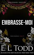 Pour toujours, Tome 37 : Embrasse-moi