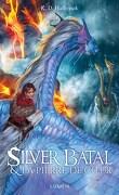 Silver Batal et la pierre de cœur
