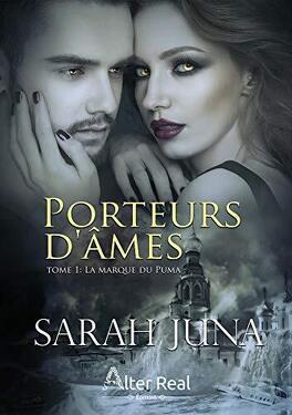 Couverture du livre : Porteurs d'âmes, Tome 1 : La Marque du puma