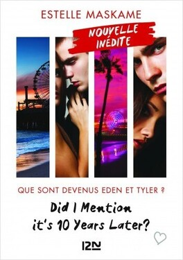 Couverture du livre : Did I Mention it's 10 Years Later ?