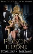 Académie Arbon, Tome 3 : Poison Throne