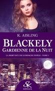 Blackely, gardienne de la nuit, Tome 1 : la mort est une compagne fidèle