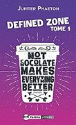 Hot chocolate makes everything better (Defined Zone t. 1)