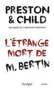 L'étrange mort de M.Bertin