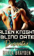 Les Chevaliers lumériens, Tome 3 : Alien Knight Blind Date Disaster