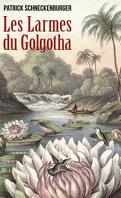 Les Larmes du Golgotha