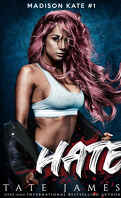 Madison Kate, Tome 1 : Hate