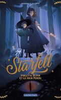 Starfell, Tome 1 : Violette Dupin et le jour perdu