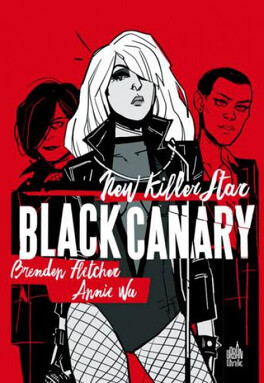 Couverture du livre : New Killer Star : Black Canary