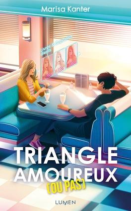 Couverture du livre : Triangle amoureux (ou pas)