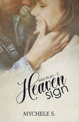 Couverture du livre : Wild Rush, Tome 2 : Heaven Sign