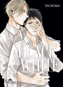 Couverture du livre : Black or white, Tome 3