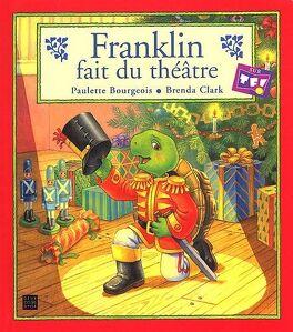 Couverture du livre : Franklin fait du théâtre