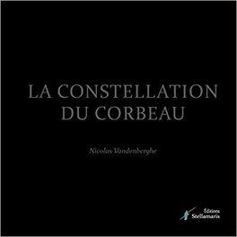 Couverture du livre : La constellation du corbeau
