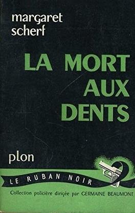 Couverture du livre : La mort aux dents