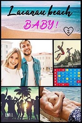 Couverture du livre : Lacanau Beach, Baby ! Tome 2 : L'Été de leurs 26 ans