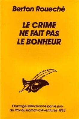 Couverture du livre : Le crime ne fait pas le bonheur