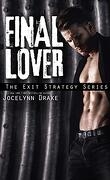 Exit Strategy, Tome 3 : Final Lover