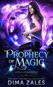 Sasha Urban, Tome 6: Prophecy of Magic
