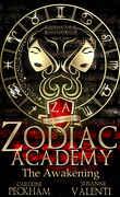 Supernatural Beasts and Bullies, Tome 1 : Zodiac Academy: The Awakening