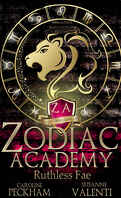 Supernatural Beasts and Bullies, Tome 2 : Zodiac Academy: Ruthless Fae