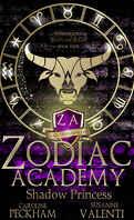 Supernatural Beasts and Bullies, Tome 4 : Zodiac Academy: Shadow Princess