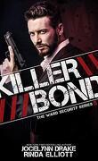 Ward Security, Tome 5 : Killer Bond