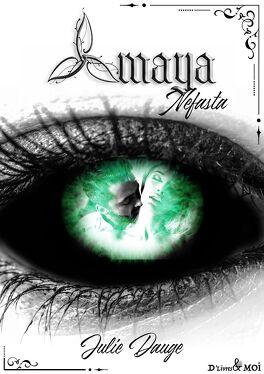 Couverture du livre : Nefasta, Tome 2 : Amaya