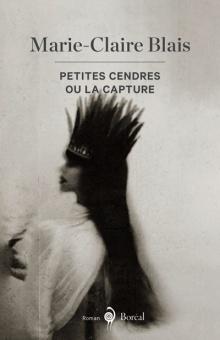 Couverture du livre : Petites Cendres ou la capture