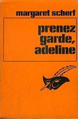 Couverture du livre : Prenez garde, Adeline