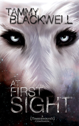 Couverture du livre : Timber Wolves Trilogy, Tome 3.5 : At First Sight