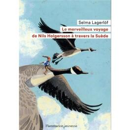 Couverture du livre : Le Merveilleux Voyage de Nils Holgersson à travers la Suède