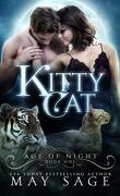 Age of Night, Book 1 : Kitty Cat