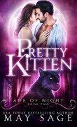 Age of Night, Book 2 : Pretty Kitten