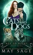Age of Night, Book 4 : Cats and Dogs