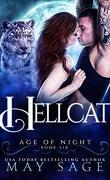 Age of Night, Book 6 : Hellcat