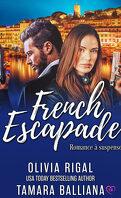 Riviera Security, Tome 1 : French Escapade