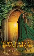 Tamara, Tome 5 : Le Secret de l'Eris