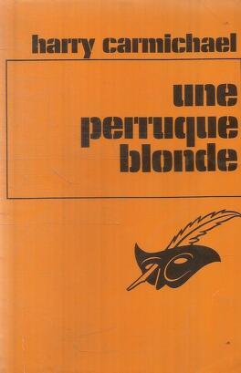 Couverture du livre : Une perruque blonde