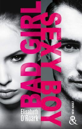 Couverture du livre : Bad Girl, Sexy Boy