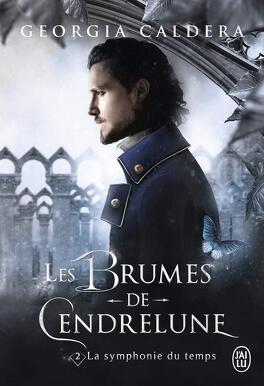 Couverture du livre : Les Brumes de Cendrelune, Tome 2 : La Symphonie du temps