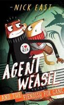Agent Weasel, Tome 1 : Agent Weasel and the Fiendish Fox Gang