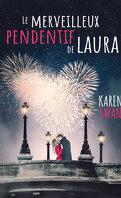 Le Merveilleux Pendentif de Laura