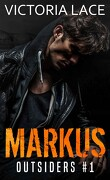 Outsiders, Tome 1 : Markus